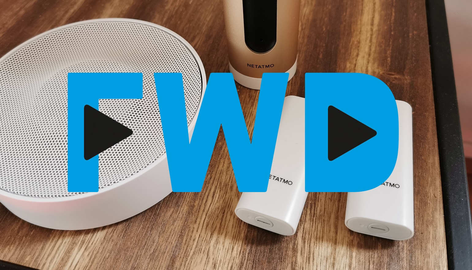 FWD Weekly update: Netatmo Smart Alarm en 2020 Philips launch event